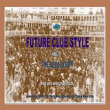 FUTURE CLUB STYLE vol. 1 (The Revolution) [COMPILATION]