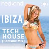 IBIZA Tech House [Poolside Mix]