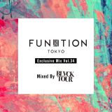 FUNKTION TOKYO Exclusive Mix Vol.34 Mix by BLACK TOUR
