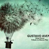 GUSTAVO AVENI - DEEP HOUSE (TRIBUTE TO MACEO PLEX)