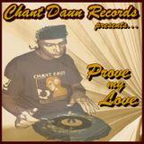 "Chant Daun di mighty Lion presents ""Prove my Love"" Reggae Mix 2k7 by Smokie"