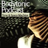 Bodytonic Podcast - Time and Space Machine