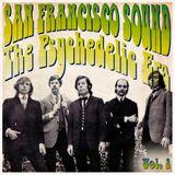 San Francisco Sound Vol.1: The Psychedelic Era