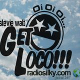 get loco with stevie watt live on radiosilky.com .tune in every saturday from 22:00mt 100%oldskool