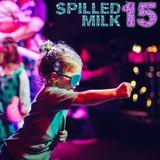 Spilled Milk 15