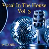 Vocal In The House Vol. 3