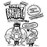 Sonido Bragueta ep. 04 - El Pequeño Muñequito
