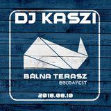 Dj Kaszi -Live @Bálna Terasz, Budapest 2018.08.10