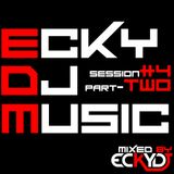 EckyDjMusic-Session#4 Part-Two