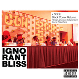 Ignorant Bliss 46: SDCC Black Comix Returns: African American Independent Comic Publishing Panel