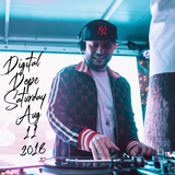 DIGITAL DOPE - SATURDAY AUGUST 11 - 2018