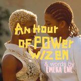∆n HOUR Of POWer w/ z ∑ n - vol. 11 - The Erotic Revival w/ Emeka Ene