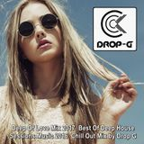 Deep Of Love Mix 2017 ♦ Best Of Deep House Sessions Music 2016 ♦ Chill Out Mix by Drop G