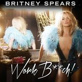 Britney Spears - Work Bitch (John Michael & Billy Waters WWPRD Mix)