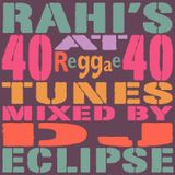 "DJ Eclipse's ""40 At 40"" Reggae Mix"