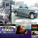Positive Journey Extortion in London Ont. June 3 2K17