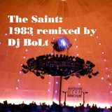 The Saint : 1983 remixed by Dj Bolt
