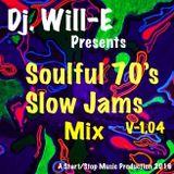 Soulful 70's Slow Jams Mix V-1.04