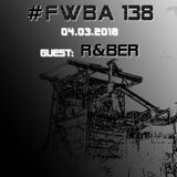 #FWBA 0138 with R&Ber on Fnoob Techno Radio