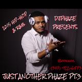 Just Another Phaze Pt. 3 BY DJPHAZE