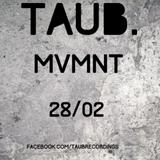 MVMNT @ Taub. 28 02 15