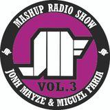 Jonh Mayze & Miguel Faria - Nove3cinco Mashup Radio Show vol 3