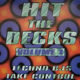 Krome & Time, SL2 - Hit The Decks Volume 1 (Techno DJ's Take Control) 1993 Moonshine Music