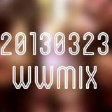 20130323WWmix