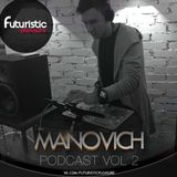 Manovich - #FuturisticPleasure Podcast Vol.2 (Tech House 22-07-2016)