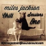 miles jackson chill sessions one