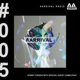 Sonny Fodera Presents AARRIVAL Radio Episode 5 ft. CamelPhat