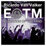 Elevation Of The Mind Podcast 45 with Ricardo Van Valker
