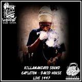 Killamanjaro Sound Live 1997- Capleton & David House ( Anthony B, Jah Mason , Jah Cure ...) Lobotomy