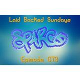 Laid Backed Sundays Episode 073