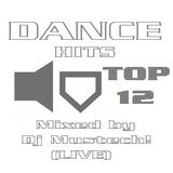 DANCE HITS (TOP 12) (Live)