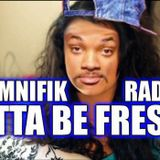 Omnifik Radio Presents Gotta Be Fresh with Pete Prado