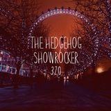 The Hedgehog - Showrocker 320 - 09.02.2017