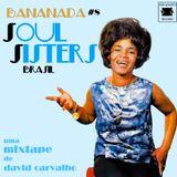 BANANADA #8 (SOUL SISTERS BRASIL)