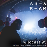 Wildcast 95 - Techno from Bunker: Santiago, Chile