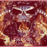 RAISE HELL - Uptempo Hardcore Terror 05 - Ekbom