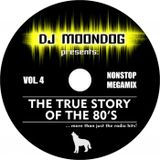 DJ Moondog The True Story Of The 80's 4