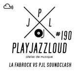 PJL sessions #190 [La fabrock vs PJL soundclash]