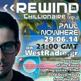 REWIND Episode 29 - Chillionaire (vol.1) mixed by Paul Nowhere (29.06.14)