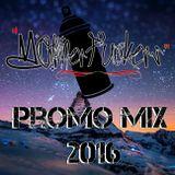 Motherfuckers - Promo Mix 2016