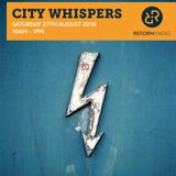 City Whispers 27th August 2016