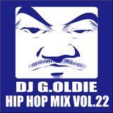 DJ G.Oldie HIP HOP MIX VOL22