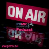 PRMR Inc Communications Podcast #02: The Importance of Public Relations in The Digital Age