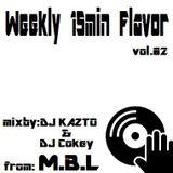 DJ Cokey-Weekly 15min Flavor vol.2/M.B.L