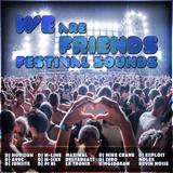 DJ Horizon Presents: We Are Friends Festival Sounds 2015