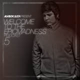 AudioKiller Present - Welcome To The EpicMadness Podcast 005 (Special Chapter)